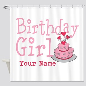 Birthday Girl - Customized Shower Curtain