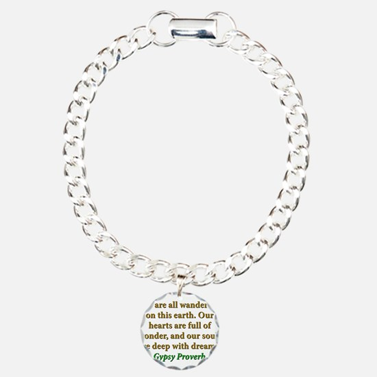 We Are All Wanderers On This Earth Bracelet