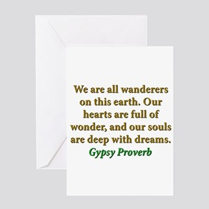 We Are All Wanderers On This Earth Greeting Card