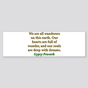 We Are All Wanderers On This Earth Sticker (Bumper