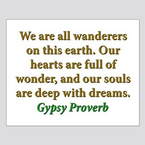 We Are All Wanderers On This Earth Small Poster
