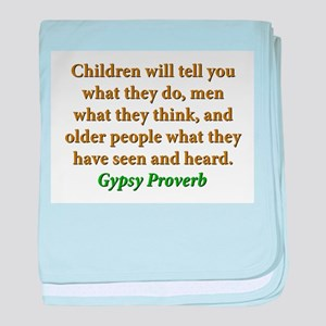 Children Will Tell You What They Do baby blanket