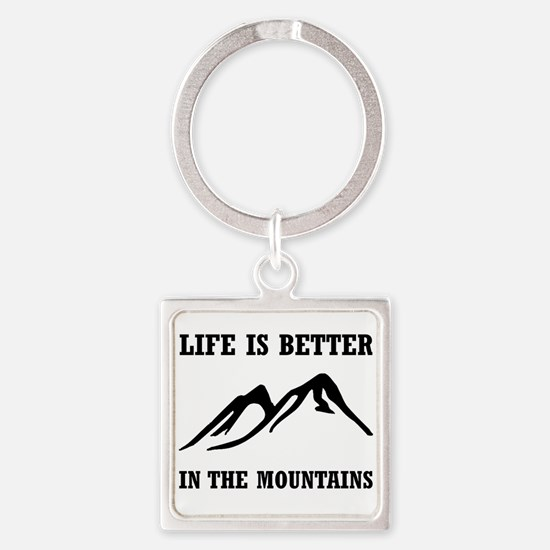 Better In Mountains Keychains