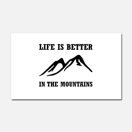 Better In Mountains Car Magnet 20 x 12