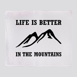 Better In Mountains Throw Blanket
