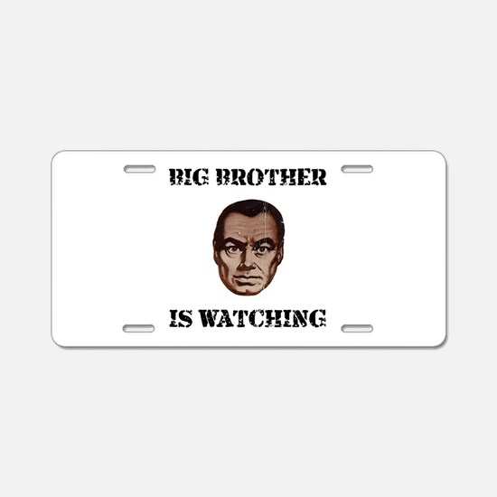 Big Brother Watching Aluminum License Plate