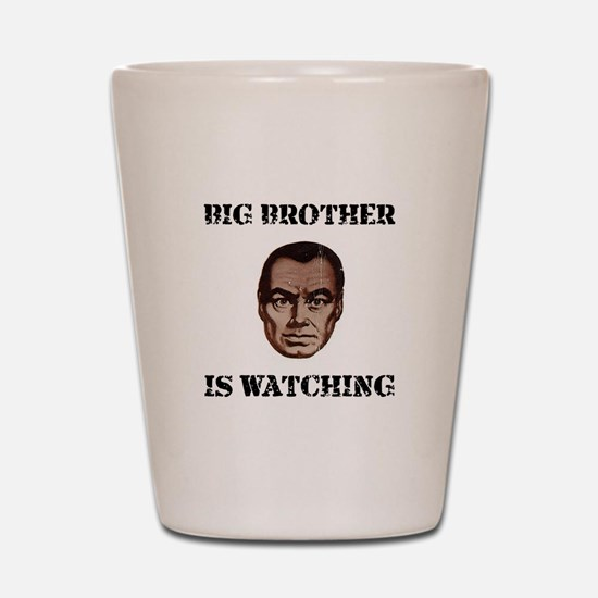 Big Brother Watching Shot Glass