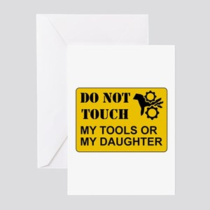 Do Not Touch Daughter Greeting Cards
