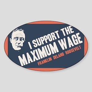 FDR Maximum Wage Sticker (Oval)