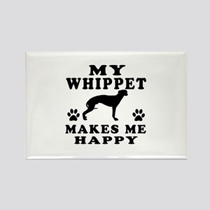 My Whippet makes me happy Rectangle Magnet
