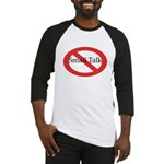 No Small Talk Baseball Jersey