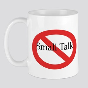 No Small Talk Mug