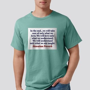 In The End Mens Comfort Colors Shirt