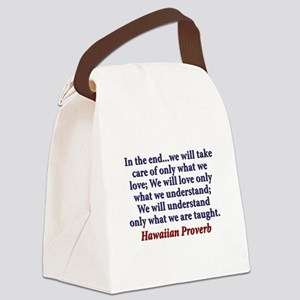 In The End Canvas Lunch Bag