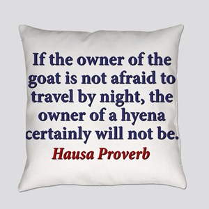 If The Owner Of A Goat Everyday Pillow