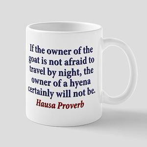 If The Owner Of A Goat 11 oz Ceramic Mug