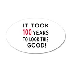 It Took 100 Birthday Designs Wall Decal