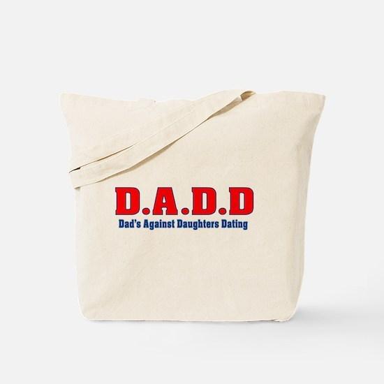 D.A.D.D Tote Bag