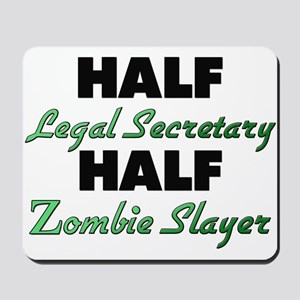 Half Legal Secretary Half Zombie Slayer Mousepad