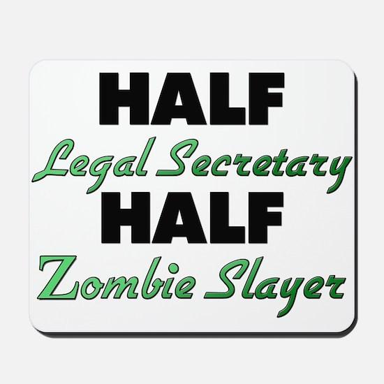 Half Legal Secretary Half Zombie Slayer Mousepad