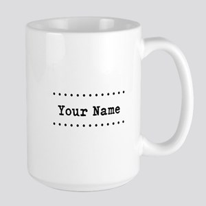 Custom Name Large Mug