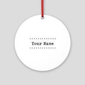 Custom Name Ornament (Round)