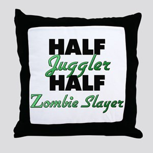 Half Juggler Half Zombie Slayer Throw Pillow