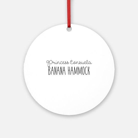 Friends - Princess Consuela Banana Round Ornament