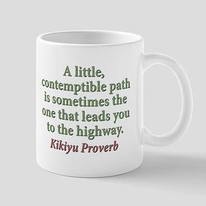 A Little Contemptible Path 11 oz Ceramic Mug