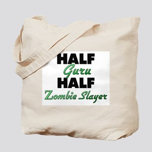 Half Guru Half Zombie Slayer Tote Bag