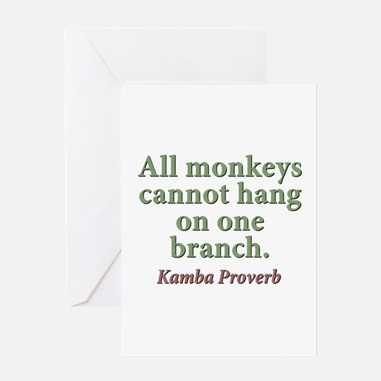 All Monkeys Cannot Hang On One Branch Greeting Car