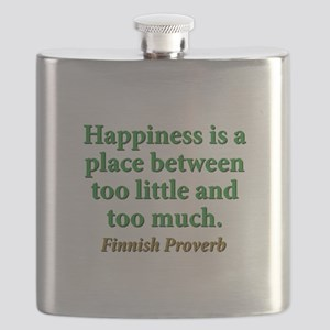 Happiness Is A Place Between Flask