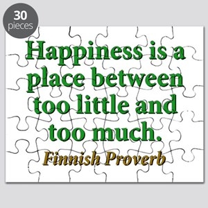Happiness Is A Place Between Puzzle