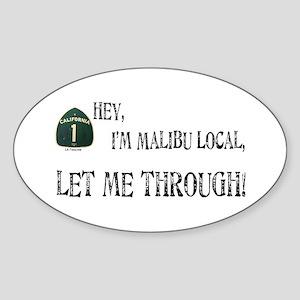 I'M MALIBU LOCAL Oval Sticker