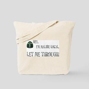 I'M MALIBU LOCAL Tote Bag