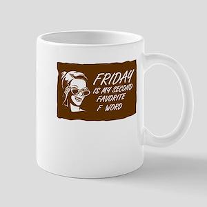 Friday F Word Mugs