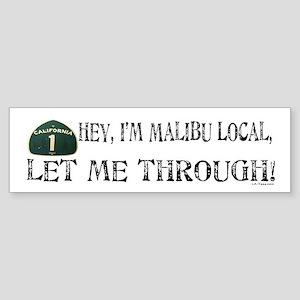 I'M MALIBU LOCAL Bumper Sticker
