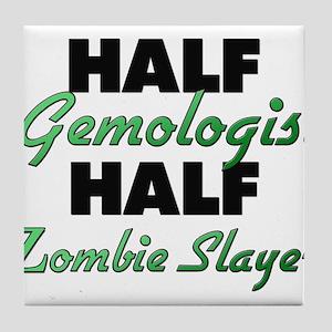 Half Gemologist Half Zombie Slayer Tile Coaster