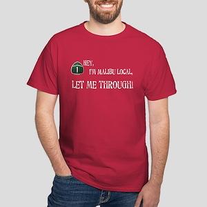 I'M MALIBU LOCAL Dark T-Shirt