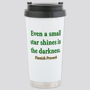 Even A Small Star Shines 16 oz Stainless Steel Tra