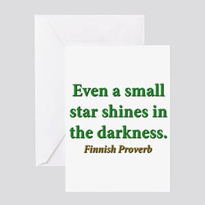 Even A Small Star Shines Greeting Card
