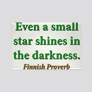 Even A Small Star Shines Rectangle Magnet