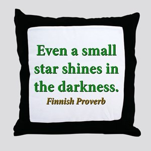 Even A Small Star Shines Throw Pillow