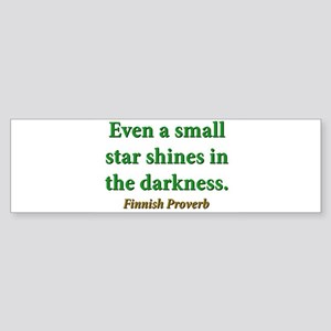 Even A Small Star Shines Sticker (Bumper)