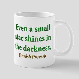 Even A Small Star Shines 11 oz Ceramic Mug