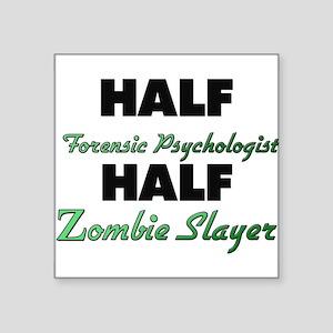Half Forensic Psychologist Half Zombie Slayer Stic