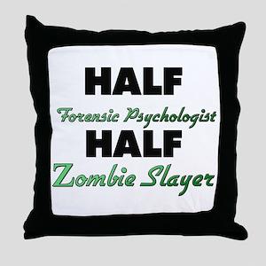 Half Forensic Psychologist Half Zombie Slayer Thro