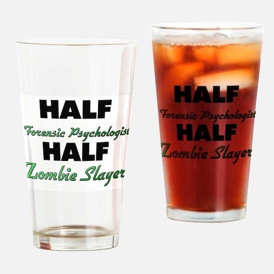 Half Forensic Psychologist Half Zombie Slayer Drin