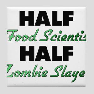 Half Food Scientist Half Zombie Slayer Tile Coaste
