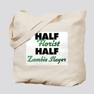 Half Florist Half Zombie Slayer Tote Bag